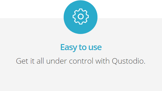 Qustodio Corp Easy to Use